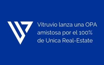 Vitruvio SOCIMI lanza una OPA amistosa a los accionistas de Unica Real-Estate SOCIMI