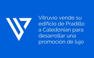 Vitruvio vende su edificio de Pradillo a Caledonian para desarrollar una promoción de lujo